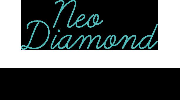 Neo Diamond 遊び心やHAPPY感も私らしさに組み込んで