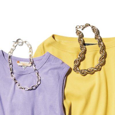 【Tシャツ×ビッグチェーン】がきてます!普段着で華やぐ小物使いのコツ